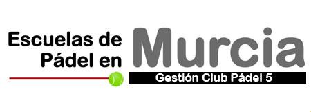Clases de Pádel en Murcia - Clases de Pádel en Murcia
